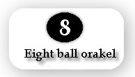 Eight ball orakel